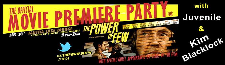 Power of Few premiere party webslider